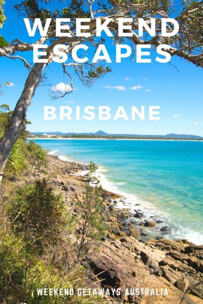 weekend escape brisbane