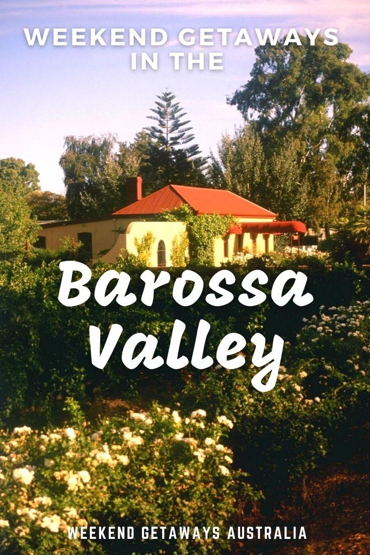 barossa valley weekends